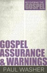Gospel-Assurance-Warnings-by-Paul-Washer-97x150